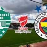 Kırklarelispor, Fenerbahçe maçı ne zaman saat kaçta hangi kanalda? (Türkiye Kupası)