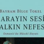 Sarayın Sesi Halkın Nefesi-Osmanlı'da Musiki Hayatı