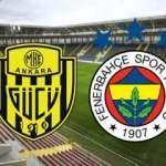 Süper Lig 22.hafta Ankaragücü Fenerbahçe maçı saat kaçta kadrolar belli oldu mu?