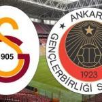 Galatasaray Gençlerbirliği maçı ne zaman saat kaçta? Galatasaray Gençlerbirliği muhtemel 11'ler