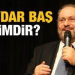 Haydar Baş Kimdir?  Bağımsız Türkiye Partisi Genel Başkanı Haydar Baş Kaç yaşında ve nereli?