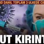 Koronavirüste son dakika gelişmesi: ABD, İspanya ve İran'da ciddi düşüş
