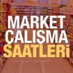 Marketler bugün açık mı? 23 Mayıs arefe günü büyük marketlerin çalışma saatleri