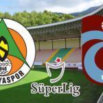 Alanyaspor Trabzonspor maçı ne zaman, saat kaçta, hangi kanaldan yayınlanacak?