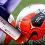Premier Lig'de koronavirüs vakası