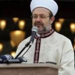 Mehmet Görmez'den 'Ayasofya' açıklaması!
