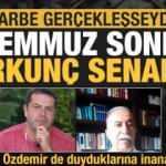 Darbe gerçekleşseydi nasıl bir Türkiye'de uyanacaktık? 15 Temmuz sonrası korkunç senaryo