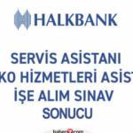 Halkbank sınav sonuçları ne zaman açıklanacak? Sınav sonucuna nasıl itiraz edilir?