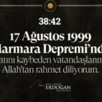 Başkan Erdoğan'dan '17 Ağustos 1999 Marmara Depremi' mesajı