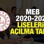 Liseler ne zaman açılacak? MEB 2020-2021 liselerin açılış tarihi belli oldu!