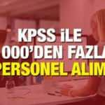KPSS tercih ile 1000 personel alınacak! 2020 Taşra Teşkilatı ve İl müdürlükleri personel alımı!