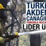 Türkiye Akdeniz çanağında yangınla mücadelede lider ülke