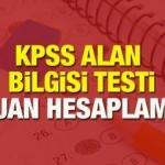 KPSS Alan Bilgisi puan hesaplama: 2020 KPSS Alan sınavı puan hesaplama nasıl yapılır?