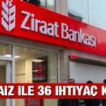 Ziraat Bankası 0.99'dan 36 ay vade ile ihtiyaç kredisi sunuyor! Kredi başvuru şartları