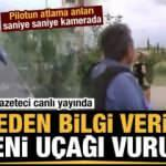 Türk gazeteci canlı yayında bölgeden bilgi verirken Ermeni uçağı vuruldu!