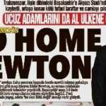 Trabzon yerel basını: Ucuz adamlarını da al git!