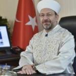 Diyanet İşleri Başkanı Erbaş'tan Mevlid Kandili mesajı