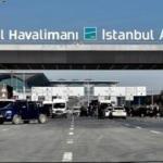 İstanbul Havalimanı, Avrupa'da en fazla uçuş icra edilen 3. havalimanı oldu