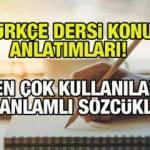 Eş anlamlı kelimeler: Türkçe dersi konu anlatımları: En çok kullanılan eş anlamlı sözcükler!