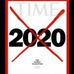 TIME'dan 2020 kapağı: Şimdiye kadarki en kötü yıl
