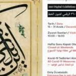 """İletişim Başkanlığınca hazırlanan """"Kazasker Mustafa İzzet Dijital Sergisi"""" yarın açılacak"""