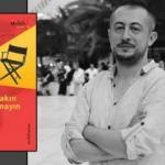 Serkan Üstüner'in ilk romanı 'Mahir'i Sakın Uyandırmayın' çıktı