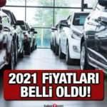 2021 araç fiyat listesi açıklandı! Türkiye'nin en ucuz sıfır araçları Renault Fiat Hyundai Kia