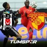 beIN Sporst Beşiktaş Göztepe maçının geniş özeti ve golleri