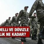 Bedelli askerlik ve dövizle askerlik 2021 ücreti kaç TL oldu? Yeni bedelli askerlik ücreti!
