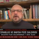 Mete Yarar canlı yayında açıkladı: Fırat Kalkanı bölgesine balistik füzeyi kim attı?