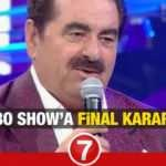 Star TV İbo Show final mi yapıyor? İbrahim Tatlıses'e büyük şok! Yeni sezonda...