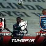 Beşiktaş Başakşehir maçı geniş özeti ve golleri! | ZTK'da ilk finalist Kara Kartal!