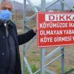 Köy girişine 'yabancılar giremez' tabelası astı; vaka görülmedi