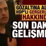 Gözaltına alınan Ömer Faruk Gergerlioğlu serbest bırakıldı!