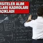 8 Üniversite Öğretim Üyesi alımı yapacak! Hangi üniversiteler kadrolarını açıkladı?