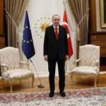 Erdoğan'la görüştüler! AB'den Türkiye açıklaması: Biz hazırız