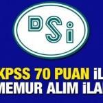 DSİ KPSS 70 puan ile memur alım ilanı! Başvurular başladı mı?