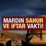 Mardin İmsakiye 2021 Diyanet Mardin sahur yaptım saatleri ve iftar vakti