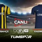 Fenerbahçe Kasımpaşa maçı canlı izle! BeIN Sports FB Kasımpaşa maçı canlı skor takip!