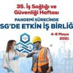 35. İş Sağlığı ve Güvenliği Haftası Etkinlikleri ilk kez çevrimiçi düzenlenecek