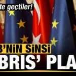 AB'nin sinsi Kıbrıs planı! Harekete geçtiler
