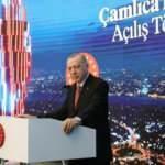 İstanbul'un yeni simgesi Çamlıca Kulesi açıldı! Erdoğan'dan önemli açıklamalar