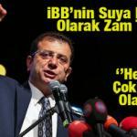 İstanbul'da suya ne kadar zam yapılacak? CHP'li İBB'den suya her ay düzenli zam talebi...