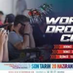 TEKNOFEST'te dünyanın en iyi drone yarışçıları sahne alacak