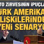 Türk Amerikan ilişkilerinde yeni senaryolar