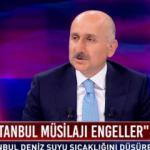 Bakan canlı yayında açıkladı: Kanal İstanbul 'müsilajı' çözer!