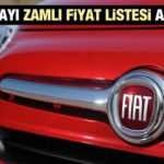 Fiat sıfır araç modellerinin yeni zamlı fiyatlarını açıkladı! Sıfır 2021 Model Egea Fiorino Doblo fiyat listesi