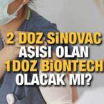 Sinovac aşısından sonra Biontech aşısı olunur mu? Uzmanlar etkilerini açıkladı!