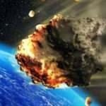 Dünya asteroit bombardımanına maruz kalıyordu