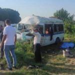 Tarım işçilerinin servisi kaza yaptı: 2 ölü, 9 yaralı